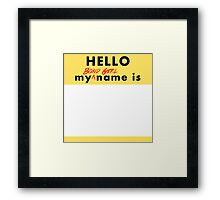 My Bond Girl Name Is Framed Print