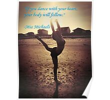 Dance with your heart Poster