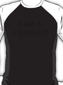 I Am A Feminist T-Shirt