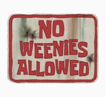 no weenies allowed by jessie9939