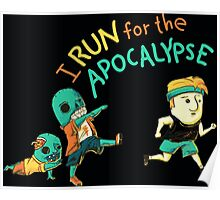 Run for the Apocolypse Poster
