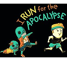 Run for the Apocolypse Photographic Print