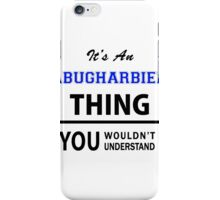 Its an ABUGHARBIEH thing, you wouldn't understand iPhone Case/Skin