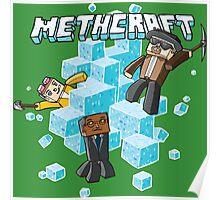 Methcraft Poster