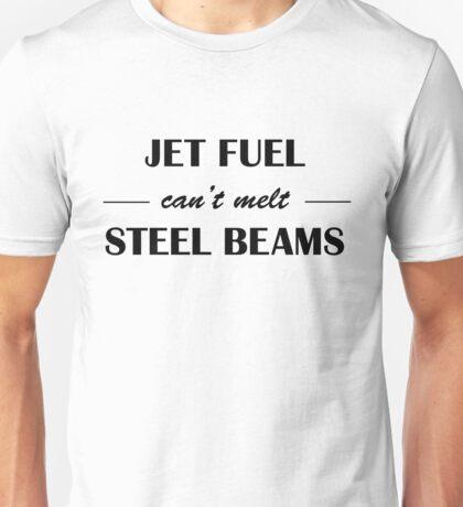 JET FUEL can't melt STEEL BEAMS Unisex T-Shirt