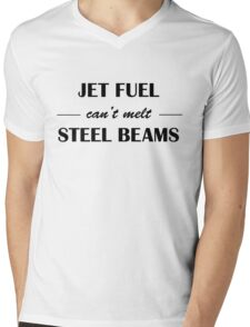 JET FUEL can't melt STEEL BEAMS Mens V-Neck T-Shirt
