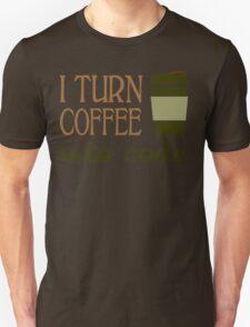 I turn coffee into programming code funny geek nerd T-Shirt