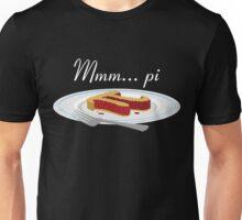 Mmm Pi Unisex T-Shirt