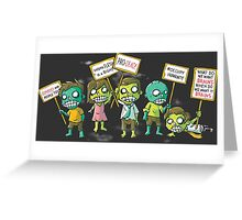 The Protesting Dead Greeting Card