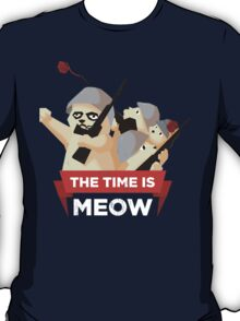 The Time Is Meow T-Shirt