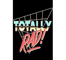 Totally Rad Photographic Print
