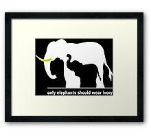 Only elephants should wear ivory funny geek nerd Framed Print