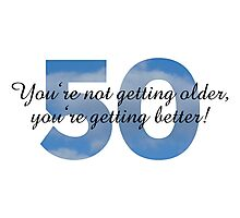 50th Birthday Sayings Design Photographic Print