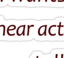 Warner - Who the hell wants to hear actors talk? (Amazing Sayings) Sticker