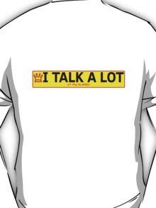 I talk a lot in my sleep T-Shirt