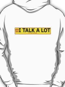 I talk a lot in my sleep T-Shirt