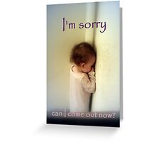 I'm Sorry Greeting Card