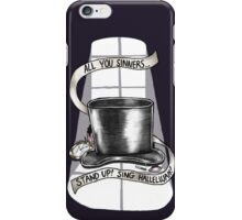Hallelujah, my sinners! iPhone Case/Skin