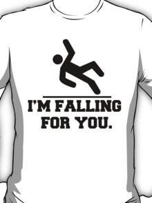 I'm Falling For You, Stickman Design & Quote T-Shirt