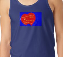 Upside Down.......... .Down Under for Ever Tank Top