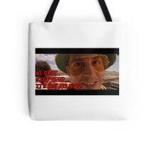 We Cant Stop Here Its Bat Country! Tote Bag