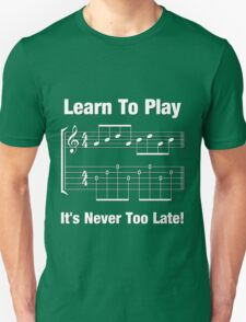 Learn To Play  T-Shirt