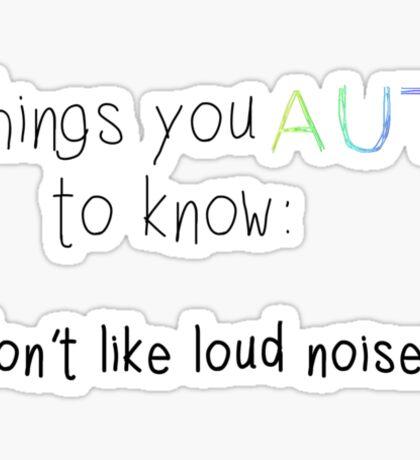 No Loud Noises Sticker