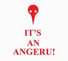 It's An Angeru! Unisex T-Shirt