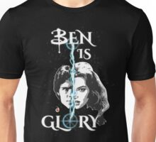 BEN IS GLORY Unisex T-Shirt