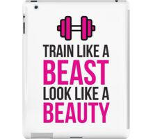 Train Like a Beast, Look Like a Beauty! iPad Case/Skin