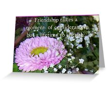 What Friendship Takes Greeting Card