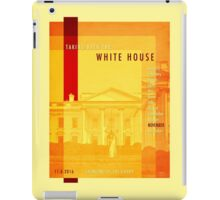 Taking Back The White House iPad Case/Skin