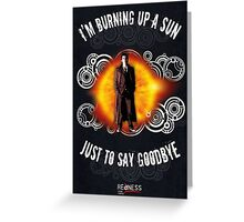 Doctor Who Burning a Sun Greeting Card