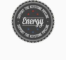 Support The Keystone Pipeline Unisex T-Shirt