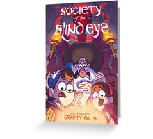 "Gravity Falls- ""Society Of The Blindeye"" Greeting Card"