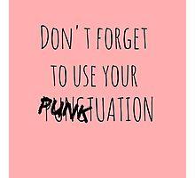 PUNKtuation Text  Photographic Print