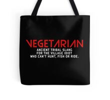 Vegetarian Ancient Tribal Slang Tote Bag