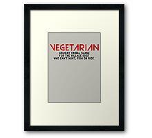 Vegetarian Ancient Tribal Slang Framed Print