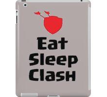EAT , SLEEP, CLASH iPad Case/Skin