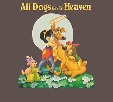 ALL DOGS GO TO HEAVEN Unisex T-Shirt