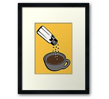 Salty coffee... Framed Print