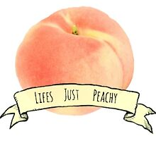 Life Just Peachy  by MicaelaD13