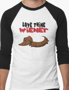 Love thine wiener Men's Baseball ¾ T-Shirt