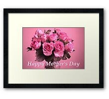 Mother's Day Card/tote/case/cushion: Pink Roses Framed Print