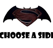 Choose a side. by IMadeUReadThi