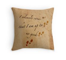 I Solemnly Swear that I am up to no good... Throw Pillow