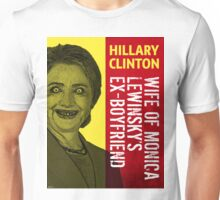 Hillary Clinton Is Scary Unisex T-Shirt