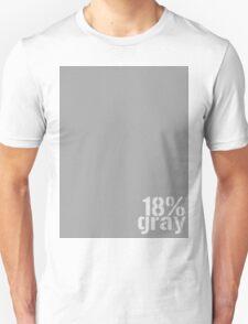 18% Gray Card T-Shirt