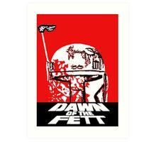 DAWN OF THE FETT Art Print