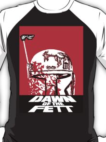 DAWN OF THE FETT T-Shirt